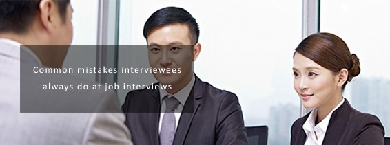 Common mistakes interviewees always do at job interviews